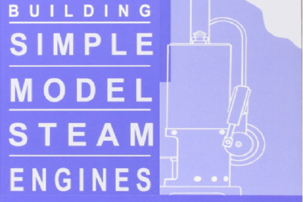 代购蒸汽机模型经典教材:Building Simple Model Steam Engines